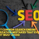 3 most common search engine optimization mistakes that every SEO expert must avoid
